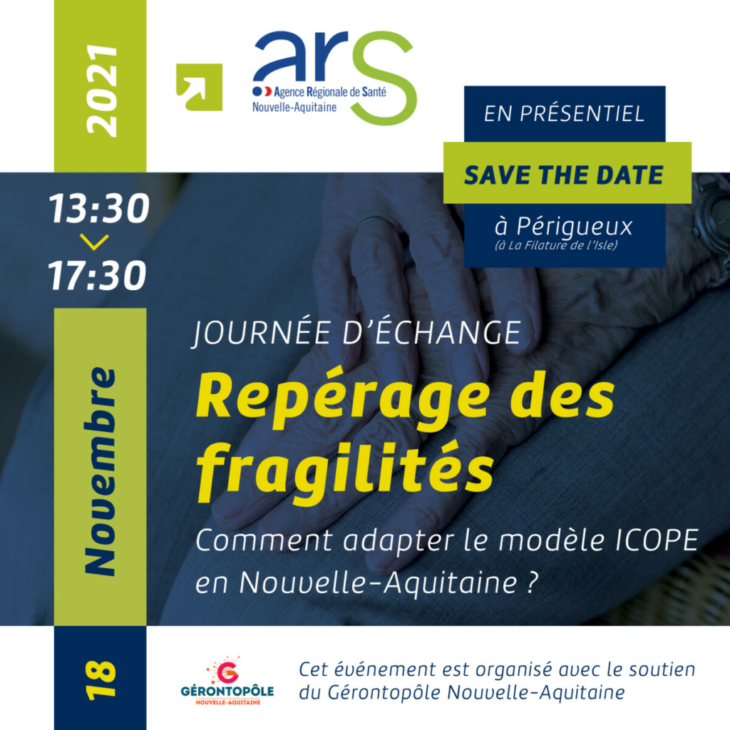 """Journée d'échange """" Repérage des fragilités : comment adapter le modèle ICOPE en Nouvelle-Aquitaine ? """""""